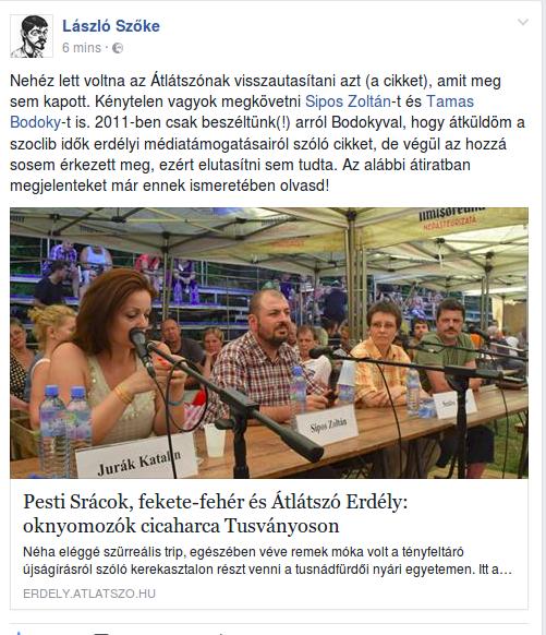 A cikk megjelenése után néhány órával Szőke László visszavonta azt a kijelentését, miszeirnt ő küldött egy cikket a szocialisták médiatámogatásairól az Átlátszónak, azonban vissza lett utasítva
